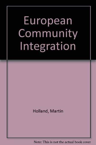 European Community Integration: Holland, Martin