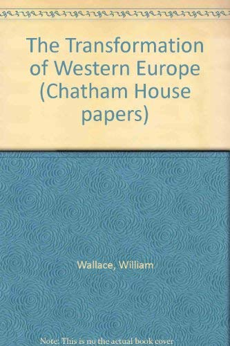 9780861871162: The Transformation of Western Europe (Chatham House papers)