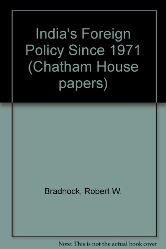 9780861871179: India's Foreign Policy Since 1971 (Chatham House papers)