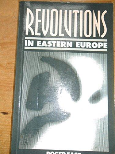 9780861871797: Revolutions in Eastern Europe