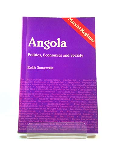 Angola Politics, Economics and Society: Keith Somerville