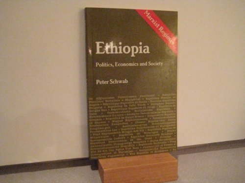 Ethiopia: Politics, Economics and Society.: Swab, Peter