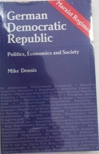 9780861874132: The German Democratic Republic: Politics, Economics, and Society (Marxist regimes series)