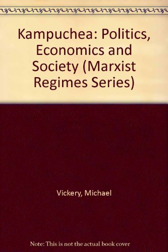 9780861874224: Kampuchea: Politics, Economics, and Society