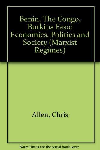 9780861874811: Benin/the Congo/Burkina Faso: Economics, Politics and Society (Marxist Regimes Series)