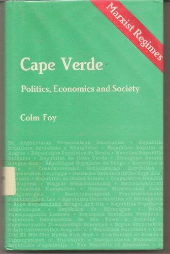 9780861874835: Cape Verde: Politics, Economics and Society (Marxist Regimes Series)
