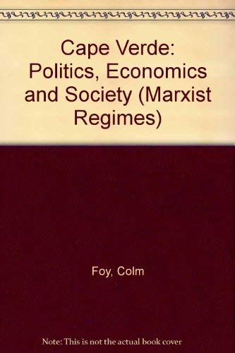 9780861874842: Cape Verde: Politics, Economics, and Society (Marxist Regimes)