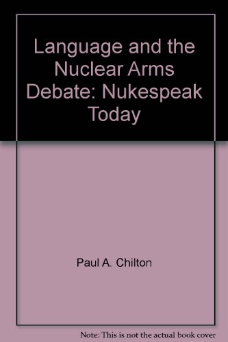 9780861875245: Language and the Nuclear Arms Debate: Nukespeak Today