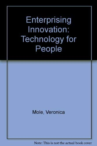 Enterprising innovation : an alternative approach.: Mole, Veronica & Dave Elliott.