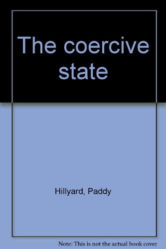 9780861876549: The coercive state