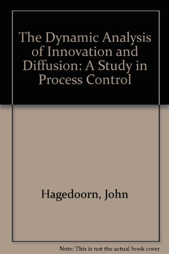 The Dynamic Analysis of Innovation and Diffusion: Hagedoorn, John