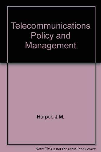 Telecommunications Policy and Management