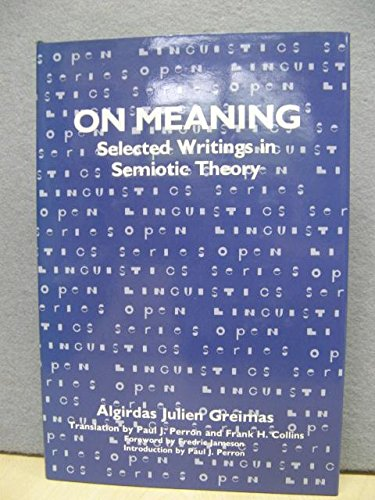 9780861879205: On meaning: Selected writings in semiotic theory (Open linguistics series)