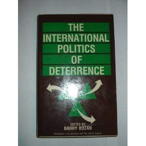 9780861879267: The International Politics of Deterrence