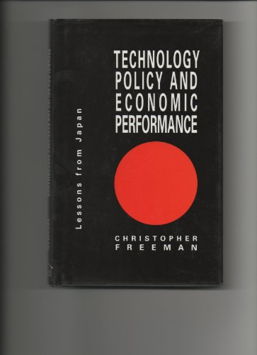 9780861879281: Technology Policy and Economic Performance: Lessons from Japan
