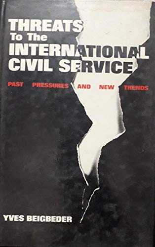 9780861879533: Threats to the International Civil Service
