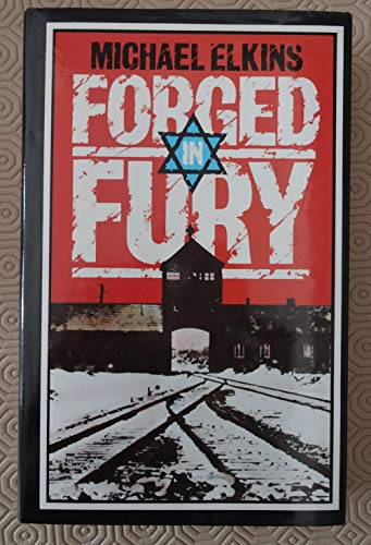 9780861880980: Forged in Fury