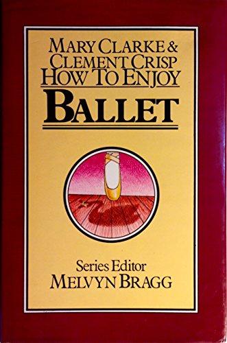 9780861881475: How to Enjoy Ballet