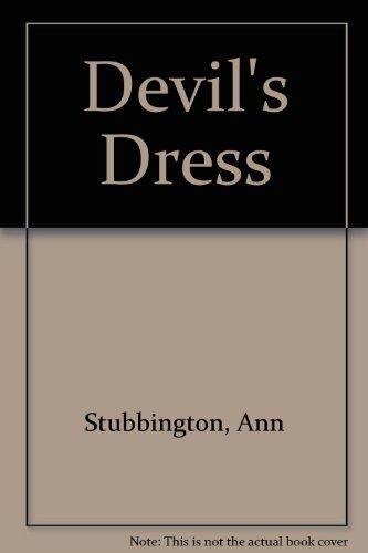 The Devil's Dress: STUBBINGTON, Ann