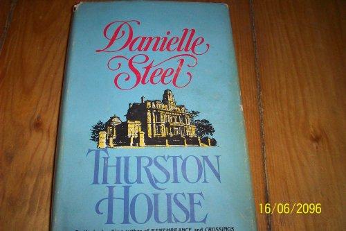 Thurston House: Steel, Danielle