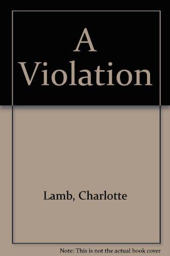 9780861882748: A Violation