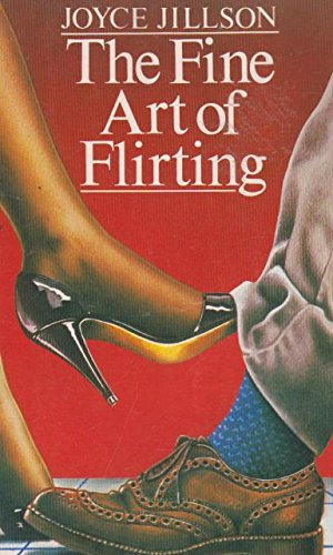 9780861883172: Fine Art of Flirting