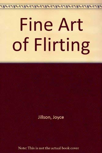9780861883219: Fine Art of Flirting