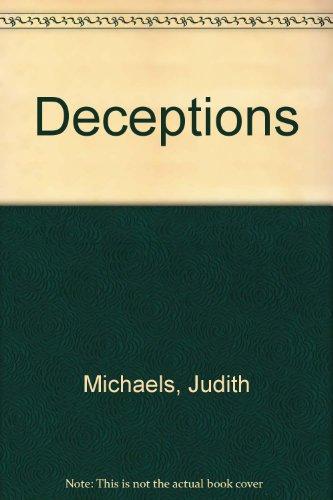 Deceptions: Judith Michaels