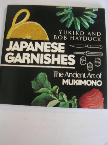 9780861883776: Japanese Garnishes: Ancient Art of Mukimono