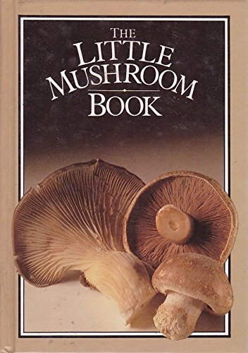 9780861884117: The Little Mushroom Book