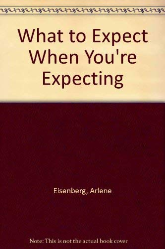 9780861885411: What to Expect When You're Expecting