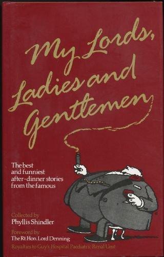 9780861885824: My Lords, Ladies and Gentlemen