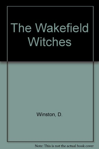 9780861886111: The Wakefield Witches