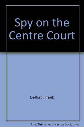 9780861886340: Spy on the Centre Court