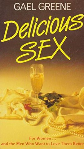 9780861886500: Delicious Sex: For Women....and the Men Who Want to Love Them Better