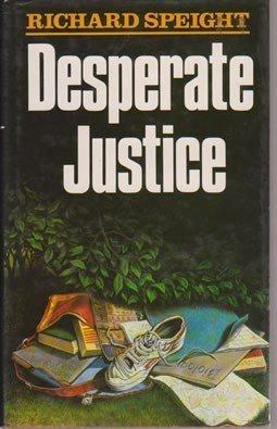 9780861886890: Desperate Justice
