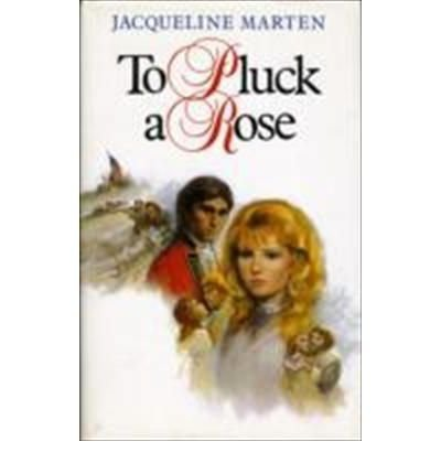 9780861886944: To Pluck a Rose