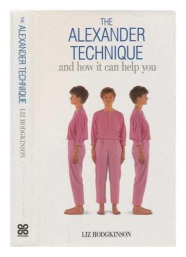 9780861887095: The Alexander Technique