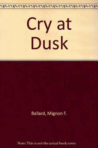 9780861887101: Cry at Dusk