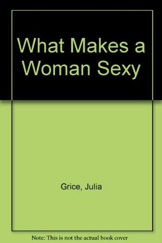 9780861887538: What Makes a Woman Sexy
