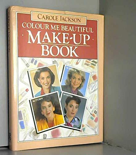 9780861887774: Colour Me Beautiful Make-Up Bk