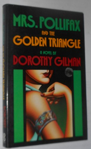 Mrs Pollifax and the Golden Triangle: Gilman, Dorothy