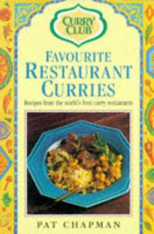The Curry Club's Favourite Restaurant Curries: Chapman, Pat