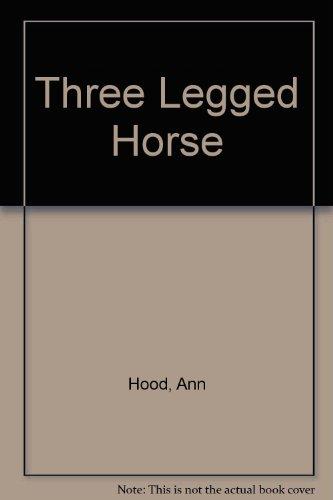 9780861889174: Three Legged Horse