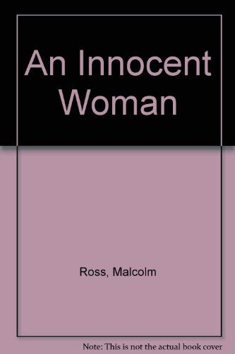 An Innocent Woman (0861889398) by Ross, Malcolm