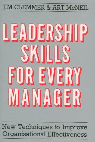9780861889631: Leadership Skills for Every Manager: New Techniques to Improve Organisational Effectiveness