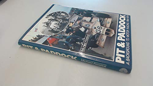 9780861900022: Pit and Paddock: Background to Motor Racing, 1894-1978