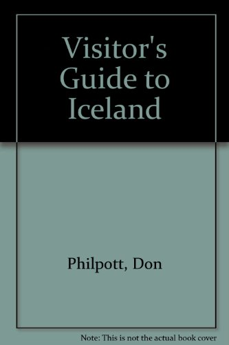 Visitor's Guide to Iceland: Philpott, Don