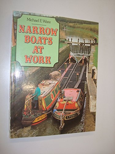 9780861901449: Narrow Boats at Work