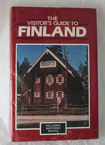 The Visitor's Guide to Finland Including Motoring Routes: Lange, Hannes